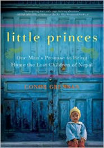 Little Princes: One Man's Promise to Bring Home the Lost Children