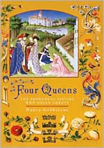 Four Queens: The Procencal Sisters Who Ruled Europe