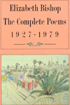 The Complete Poems of Elizabeth Bishop