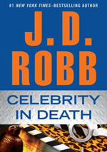Celebrity in Death by J.D. Robb