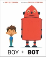 Boy + Bot by Anne Dyckman