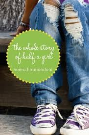 Whole Story of Half a girl by Veera Hiranandani