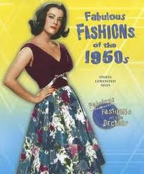 Fabulous Fashions of the 1950's by Felicia Low Niven