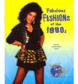 Fabulous Fashions of the 1980's by Felicia Low Niven