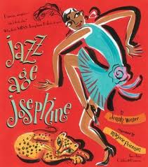 Jazz Age Josephine by Jonah Winter