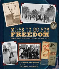 Miles to go for freedom: Segregation and civil rights by Linda B. Osborne