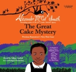 Great cake mystery: Precious Ramotswe's very first case by Alexander McCall Smith
