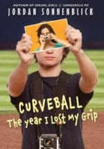 Curveball: The Year I Lost My Grip by Jordan Sonneblick