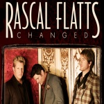 Changed by Rascal Flats