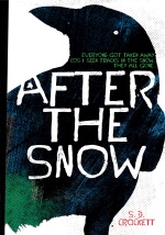 After the Snow by S.D. Crocket