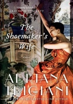 Shoemaker's Wife by Adriana Trigiani