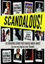Scandalous: 50 Shocking Events You Should Know … by Hallie Fryd
